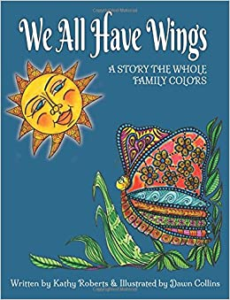 We All Have Wings Combo Adult Coloring Book Kids Story The Whole Family Colors Storybooks Volume 2 Large Print
