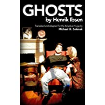 Ghosts (Ibsen Realist Cycle Book 3)