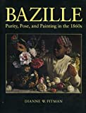 Front cover for the book Bazille: Purity, Pose, and Painting in the 1860s by Dianne W. Pitman