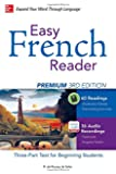 Easy French Reader Premium, Third Edition (Easy Reader Series)