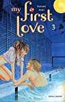My first love, tome 3 par Kotomi