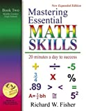 Mastering Essential Math Skills Book Two Middle Grades/High School.INCLUDING AMERICA'S MATH TEACHER DVD WITH OVER 7 HOURS OF LESSONS!