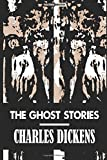 Best Charles Dickens Ghost Stories - The Ghost Stories Review