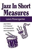 Jazz in Short Measures, Lewis Rosengarten, 0595190367