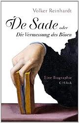 De Sade: oder Die Vermessung des Bösen