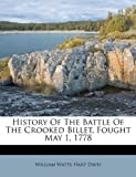 History of the Battle of the Crooked Billet, Fought May 1 1778, , 1175189731