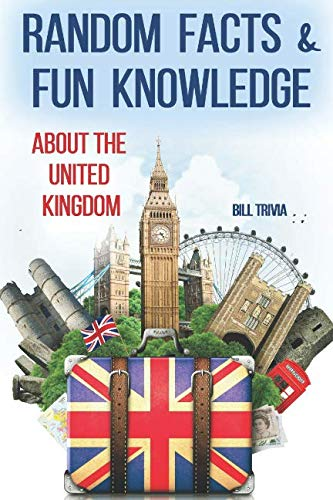 Random Facts & Fun Knowledge about the United Kingdom (Facts about Countries)