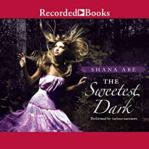 The Sweetest Dark Audiobook