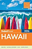 Fodor's Hawaii 2016 (Full-color Travel Guide)