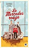 La Mercedes rouge par Dufresne