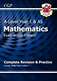 New A-Level Maths for Edexcel: Year 1 & AS Complete Revision & Practice with Online Edition (CGP A-Level Maths 2017-2018)
