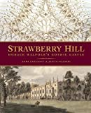 img - for [(Strawberry Hill: Horace Walpole's Gothic Castle )] [Author: Anna Chalcraft] [Nov-2007] book / textbook / text book
