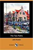 The Two Paths, John Ruskin, 1406563765