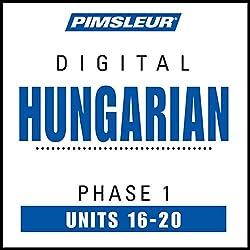 Hungarian Phase 1, Unit 16-20