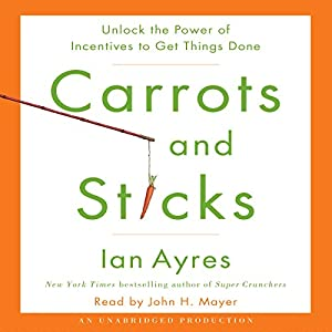 Carrots and Sticks Audiobook