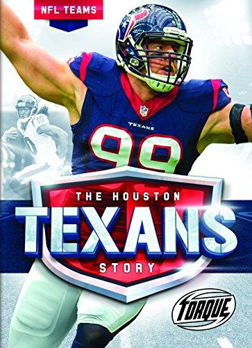 The Houston Texans Story (NFL Teams)