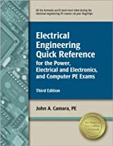 Electrical Engineering Quick Reference for the Power, Electrical and Electronics, and Computer PE Exams