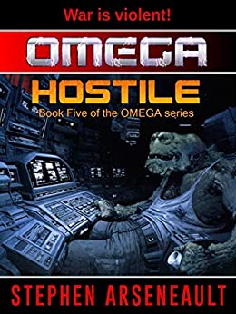 OMEGA Hostile by [Arseneault, Stephen]