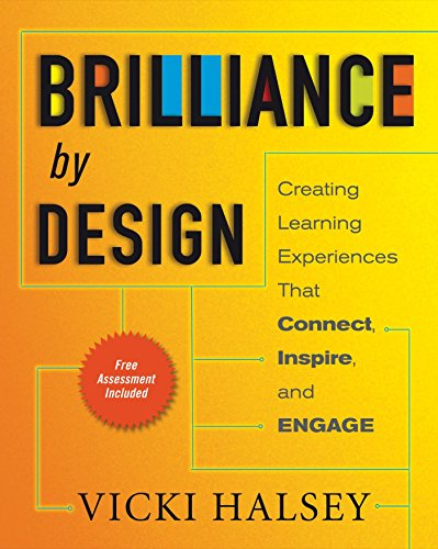 Brilliance by Design: Creating Learning Experiences That...
