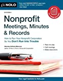 img - for By Anthony Mancuso - Nonprofit Meetings, Minutes & Records: How to Run Your Nonprofit Corporation So You Don't Run Into Trouble [With CDROM] (2 Pap/Cdr) (9.2.2011) book / textbook / text book