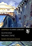 img - for Ulster and Ireland. [1919] book / textbook / text book