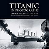 img - for Titanic in Photographs (Titanic Collection) by Daniel Klistorner (2012-01-01) book / textbook / text book