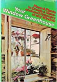 Your Window Greenhouse, John Bracken, 0690011997