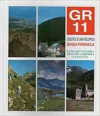GR-11 Senderos de Gran Recorrido. Senda Pirenaica. Euskadi ...
