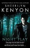 Night Play (The Dark-Hunter World) by Sherrilyn Kenyon (2011-11-03)