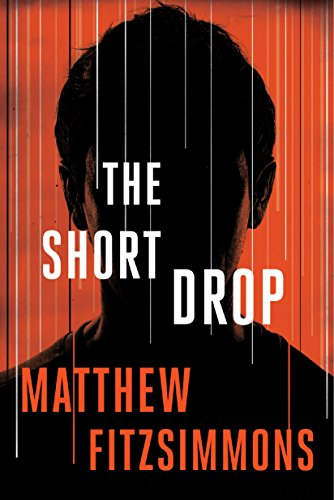 The Short Drop (Gibson Vaughn) by [FitzSimmons, Matthew]