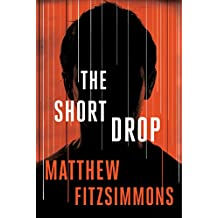 The Short Drop (Gibson Vaughn)