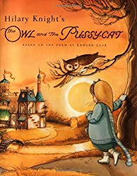 Hilary Knight's the Owl and the Pussy-Cat: Based on the Poem by Edward Lear