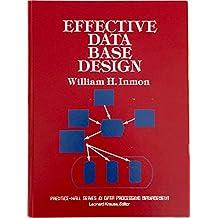 Effective Data Base Design