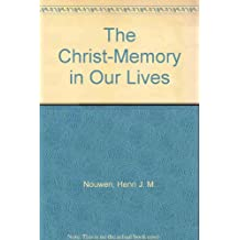 The Christ-Memory in Our Lives