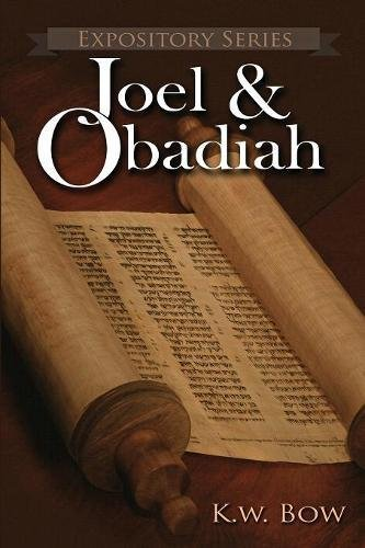 Read Online Joel & Obadiah: A Literary Commentary On the Books of Joel and Obadiah (Expository Series) ebook