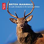 British Mammals: An Audio Introduction to the Mammals of Britain |  The British Library