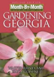 : Month-By-Month Gardening in Georgia