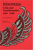 Indonesia: Crisis and Transformation: 1965-1968
