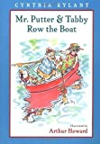 Mr. Putter & Tabby Row the Boat by Rylant, Cynthia [Paperback(1997/3/15)]