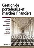 Gestion de Portefeuille et Marchés financiers 2e ed
