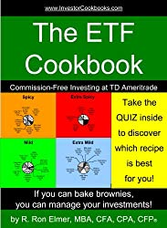 The ETF Cookbook: Commission-Free Investing at TD Ameritrade (InvestorCookbooks.com Book 3)