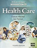 Workbook for Mitchell/Haroun's Introduction to Health Care, 4th 4th Edition