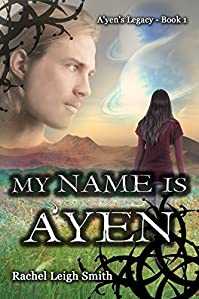 My Name Is A'yen by Rachel Leigh Smith ebook deal