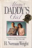 Always Daddy's Girl, H. Norman Wright, 0830714014