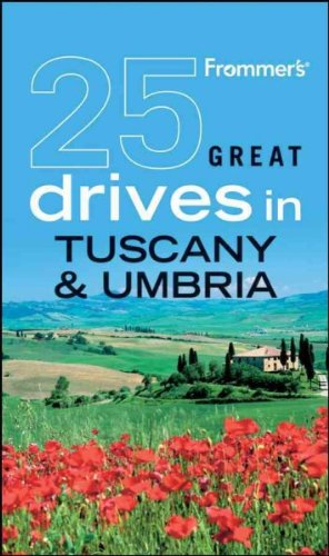 FROMMER'S 25 GREAT DRIVES IN TUSCANY & UMBRIA (FROMMER'S 25 GREAT DRIVES IN TUSCANY & UMNBRIA) by Baldi, Stefano ( Author ) on Feb-01-2010[ Paperback ] (Garden Baldo)