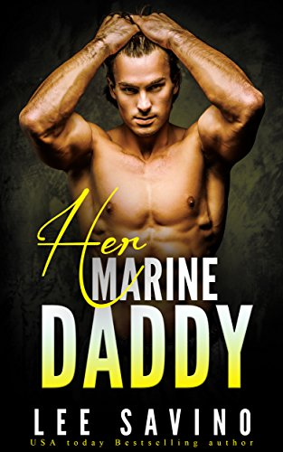 Daddy Marines (Her Marine Daddy)
