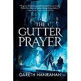 The Gutter Prayer (The Black Iron Legacy, 1)