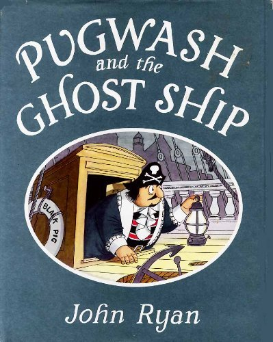 Book cover for Pugwash and the Ghost Ship