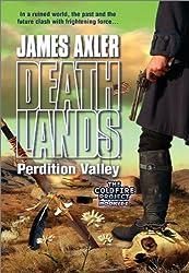 Perdition Valley (Deathlands Book 76)