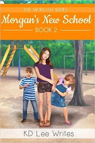 Morgans New School Series Volume 2 Paperback October 11 2015